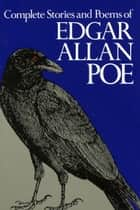 Complete Stories and Poems of Edgar Allan Poe ebook by