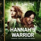 Hannah's Warrior audiobook by