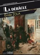 La Débâcle ebook by Émile Zola