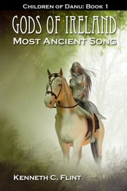 Most Ancient Song ebook by Kenneth C. Flint