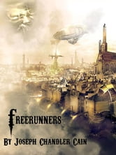 Freerunners ebook by Joseph Chandler Cain