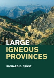 Large Igneous Provinces ebook by Ernst, Richard E.