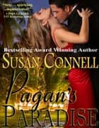 Pagan's Paradise ebook by Susan Connell