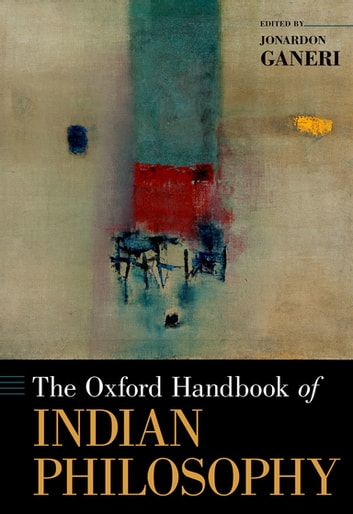 The Oxford Handbook of Indian Philosophy ebook by