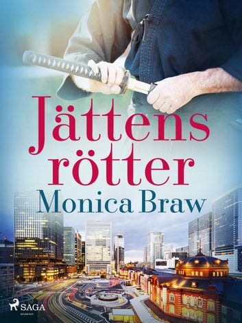 Jättens rötter eBook by Monica Braw