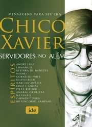 Servidores no Além ebook by Francisco Cândido Xavier, Espíritos Diversos