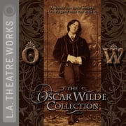 The Oscar Wilde Collection audiobook by Oscar Wilde
