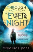 Through The Ever Night - Number 2 in series ebook by
