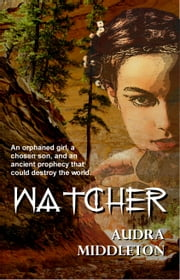 Watcher ebook by Audra Middleton