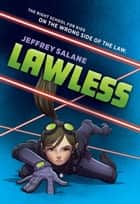 Lawless ebook by Jeffrey Salane
