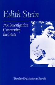 An Investigation Concerning the State ebook by Edith Stein,Marianne Sawicki