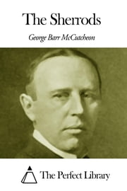 The Sherrods ebook by George Barr McCutcheon