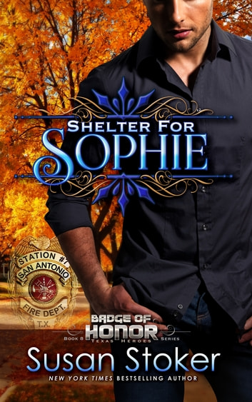 Shelter for Sophie ebook by Susan Stoker