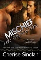 Mischief and the Masters ebook by