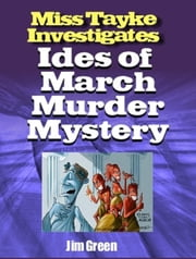 Ides of March Murder Mystery ebook by Jim Green