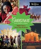 Christmas - From Solstice to Santa ebook by Nikki Tate, Dani Tate-Stratton