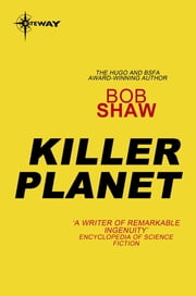 Killer Planet ebook by Bob Shaw