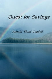 Quest for Savings ebook by Ashaki 'Shak' Cogdell