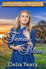 Texas Blue ebook by Celia Yeary