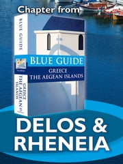 Delos & Rheneia - Blue Guide Chapter ebook by Nigel McGilchrist