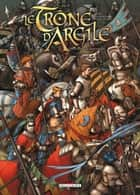 Le Trône d'argile T02 - Le Pont de Montereau ebook by France Richemond, Nicolas Jarry, Theo