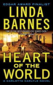 Heart of the World ebook by Linda Barnes