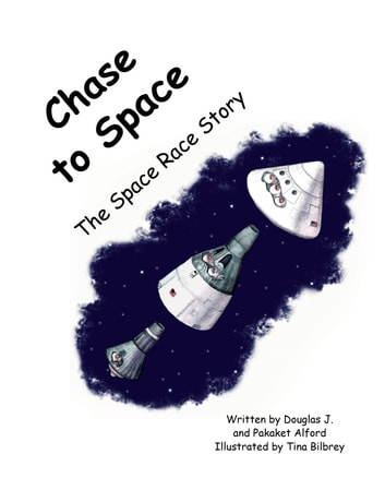 Chase to Space: The Space Race Story ebook by Douglas J. and Pakaket Alford