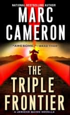 The Triple Frontier ekitaplar by Marc Cameron