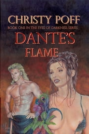 Dante's Flame ebook by Christy Poff