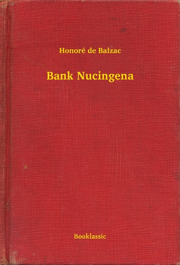 Bank Nucingena ebook by Honoré de Balzac