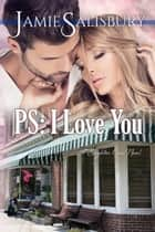 PS: I Love You - Brighton Cove, #2 ebook by Jamie Salisbury