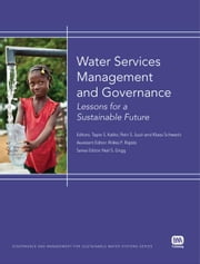 Water Services Management and Governance: Lessons for a Sustainable Future ebook by Katko, Tapio