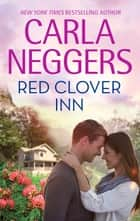 Red Clover Inn ebooks by Carla Neggers