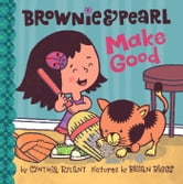 Brownie & Pearl Make Good - with audio recording ebook by Cynthia Rylant