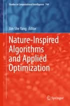 Nature-Inspired Algorithms and Applied Optimization ebook by Xin-She Yang