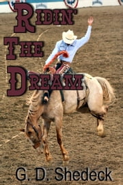 Ridin' the Dream ebook by G.D. Shedeck