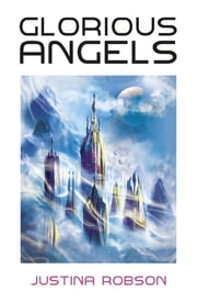 ebook Glorious Angels de Justina Robson