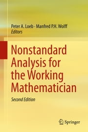 Nonstandard Analysis for the Working Mathematician ebook by Peter A. Loeb,Manfred P. H. Wolff