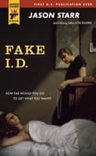 Fake I.D. ebook by Jason Starr