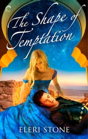 The Shape of Temptation ebook by Eleri Stone