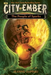 The People of Sparks ebook by Jeanne DuPrau
