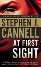 At First Sight ebook by Stephen J. Cannell