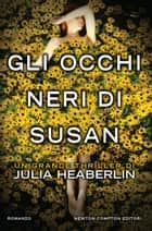 Gli occhi neri di Susan eBook by Julia Heaberlin