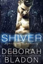 SHIVER ebook door Deborah Bladon