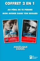 Coffret Angélique Daniel ebook by Angelique Daniel