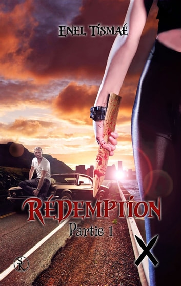Rédemption - Tome 1 - Rédemption, T1 eBook by Enel Tismaé
