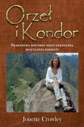 Orzeł i Kondor ebook by Jonette Crowley