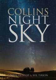 Collins Night Sky ebook by Storm Dunlop,Wil Tirion