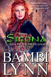 Sirona - Gods of the Highlands, #2 ebook by Bambi Lynn