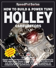 How to Build & Power Tune Holley Carburetors ebook by Des Hammill